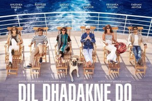 A poster of the movie 'Dil Dhadakne Do'.