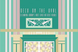 A poster for 'Deco on the Oval'.