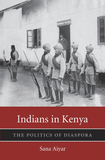 Sana AiyarIndians in Kenya: The Politics of Diaspora,Harvard University Press, 2015, p 372.