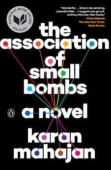 Karan Mahajan, The Association of Small Bombs, Viking, 2016