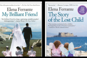 The first and the last book in Elena Ferrante's Neapolitan series.