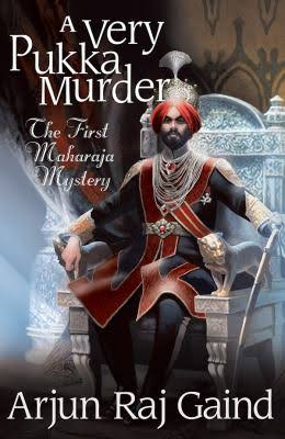 Arjun Raj GaindA Very Pukka MurderPoisoned Pen Press, 2016