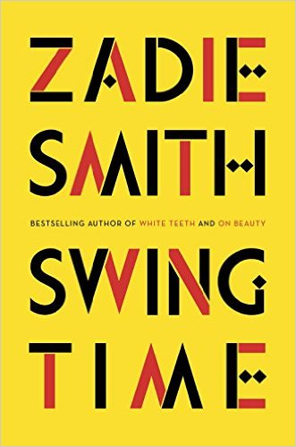 Swing Time Zadie Smith Penguin Press, 2016