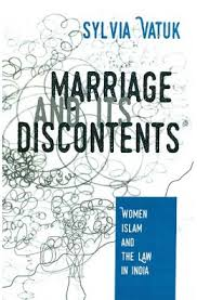 Sylvia Vatuk Marriage and its Discontents: Women, Islam and the Law in IndiaKali for Women, 2017