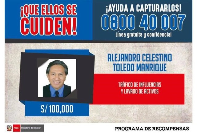 An international arrest warrant issued by Peru's Interior Ministry, offering 100,000 Peruvian soles ($31,000) for information on the whereabouts of former president Alejandro Toledo, is seen in Lima, Peru. Picture provided on February 10, 2017. Credit: Reuters