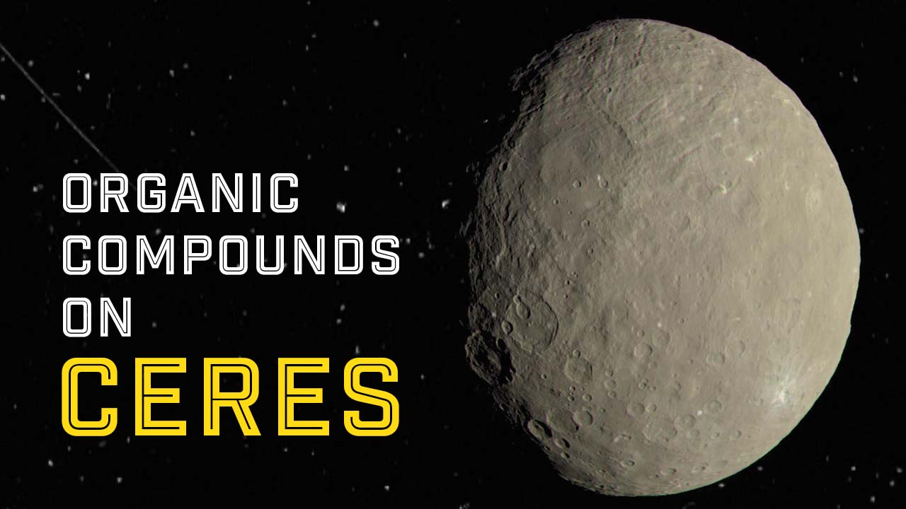 Watch: Asteroid Ceres Has Many Ingredients for the Recipe of Life