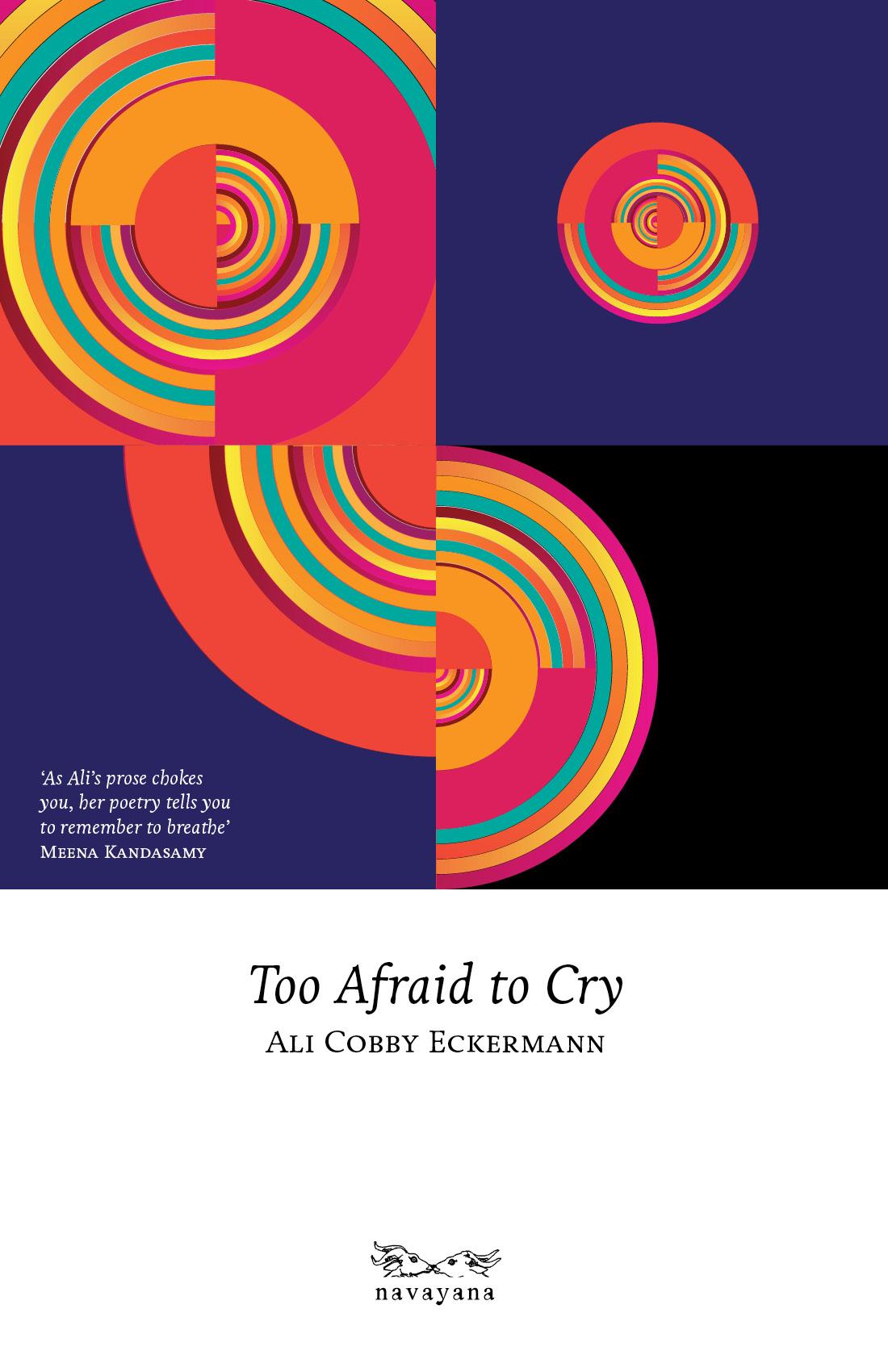 Ali Cobby EckermannToo Afraid to CryNavayana, 2015