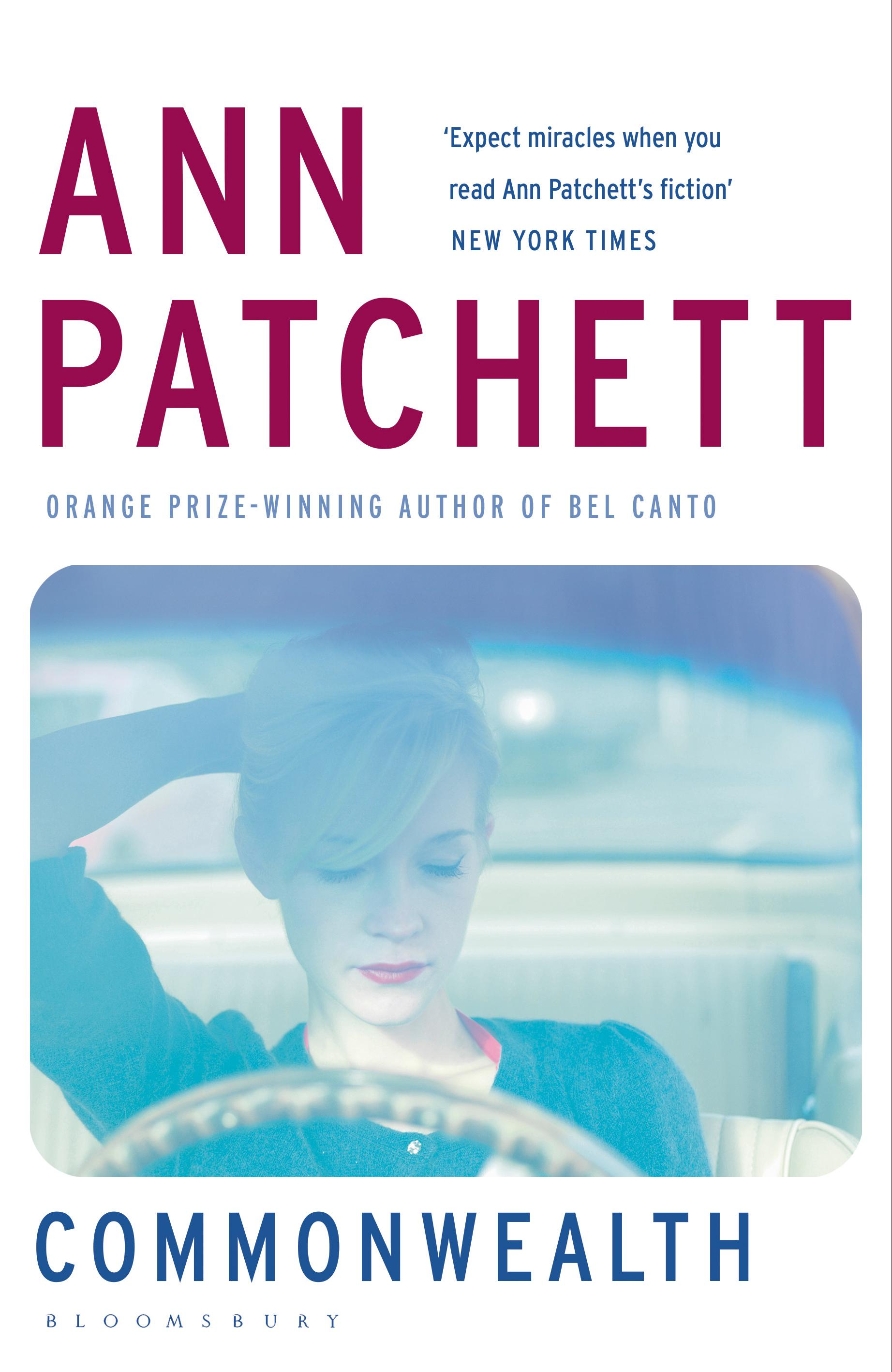 Ann Patchett <em>Commonwealth</em> Bloomsbury, 2016