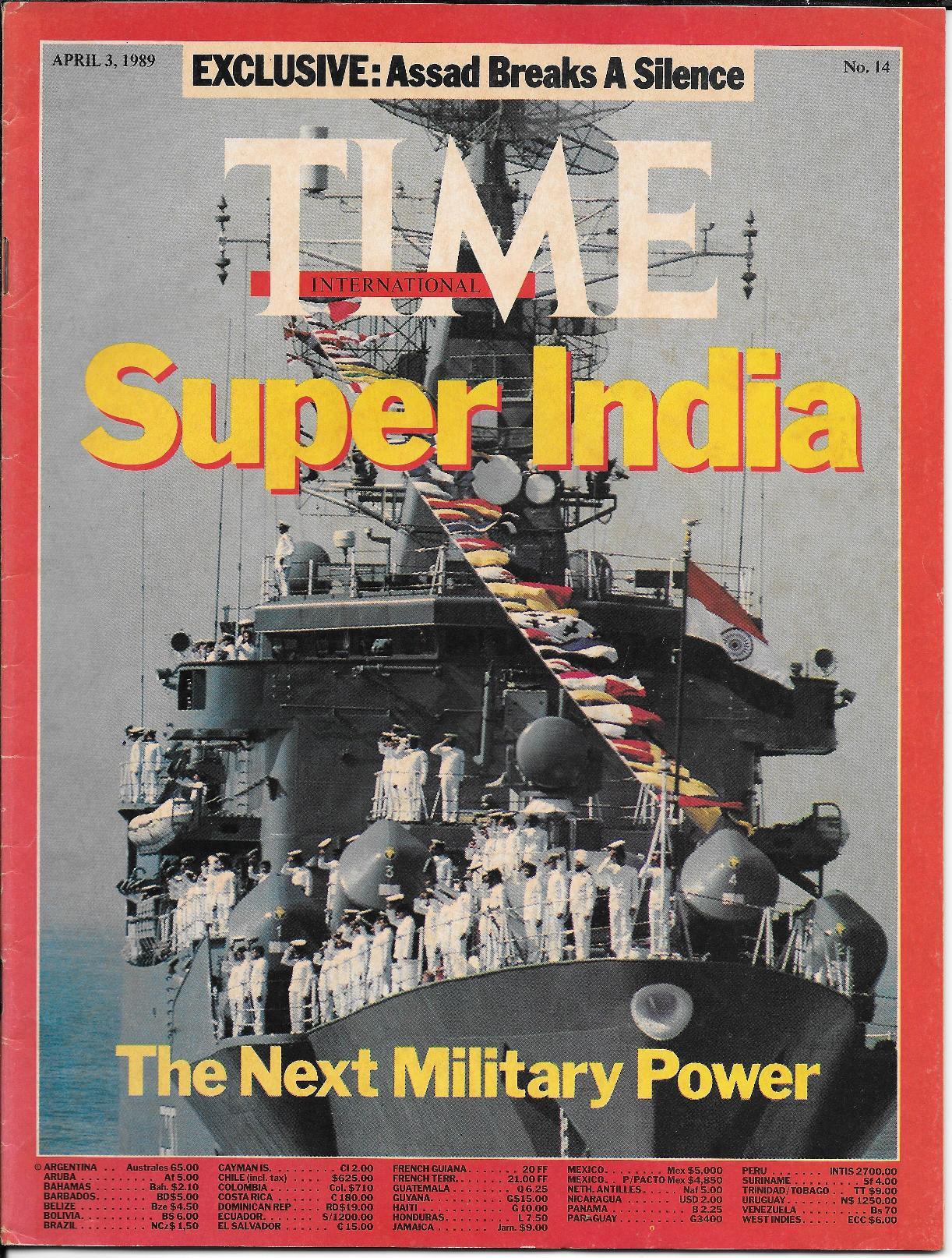 The April 3, 1989 edition of Time magazine recognised India's overseas missions and capability, much to Prime Minister Rajiv Gandhi's pleasure.