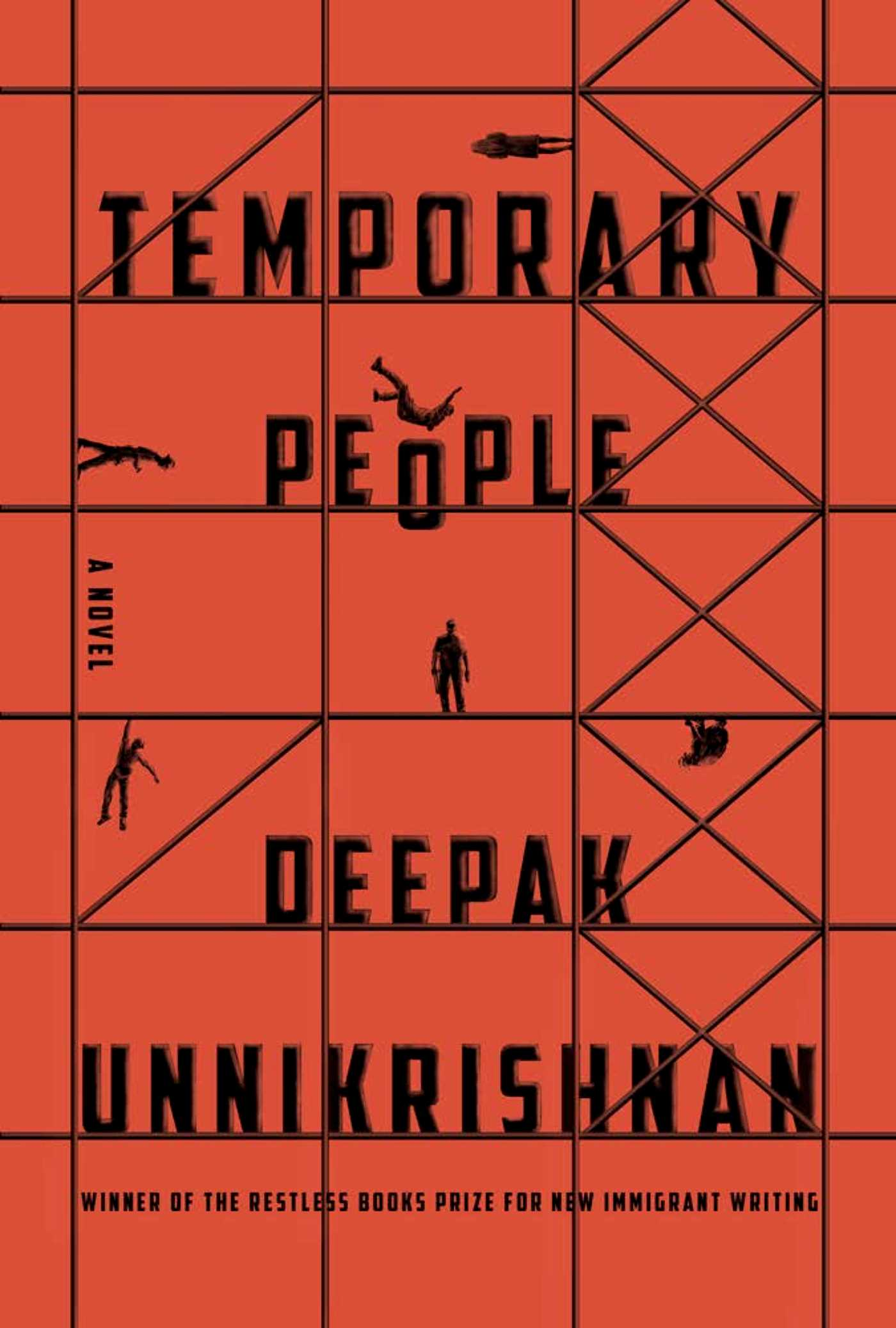 Deepak Unnikrishnan <em>Temporary People</em> Restless Books (USA), 2017