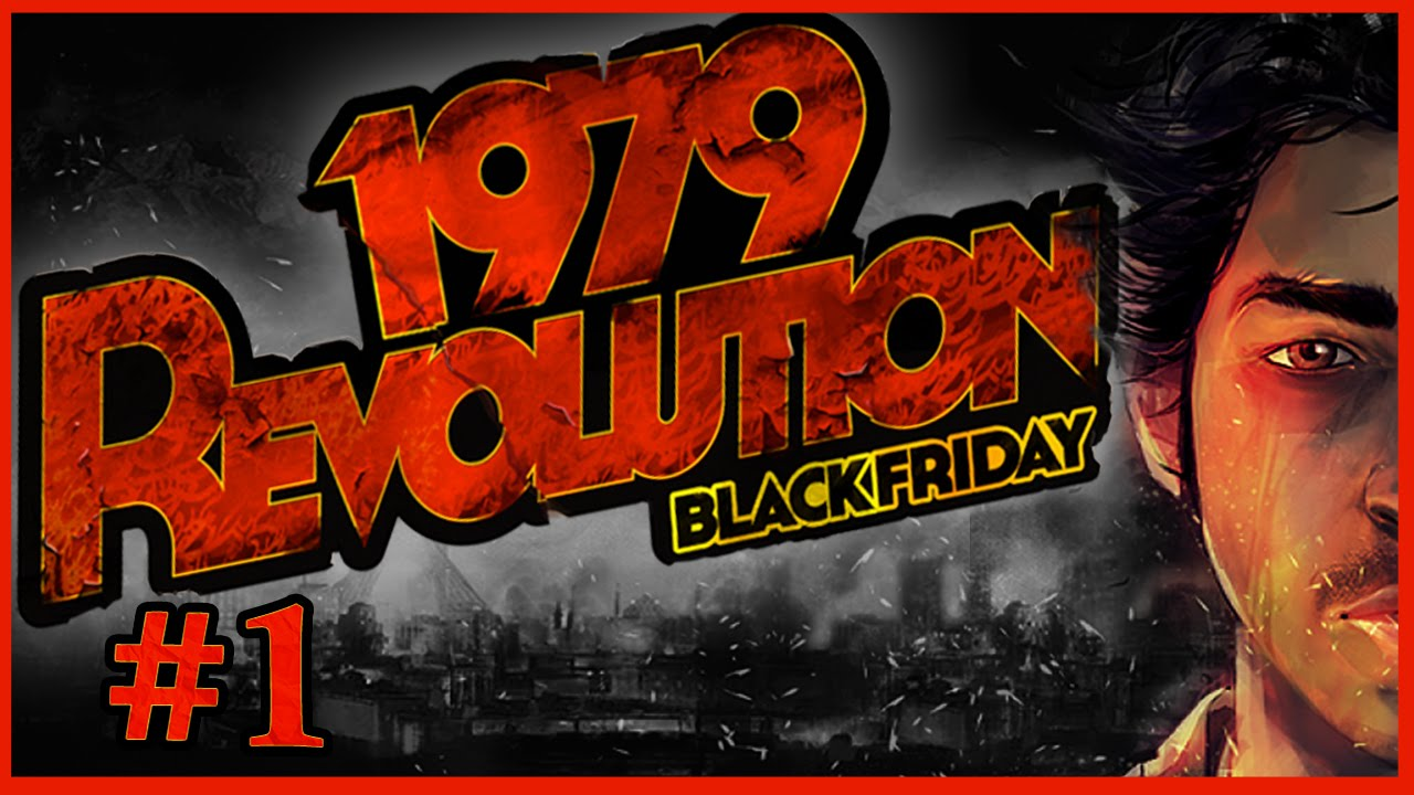 1979 Revolution: Black Friday. Credit: Youtube