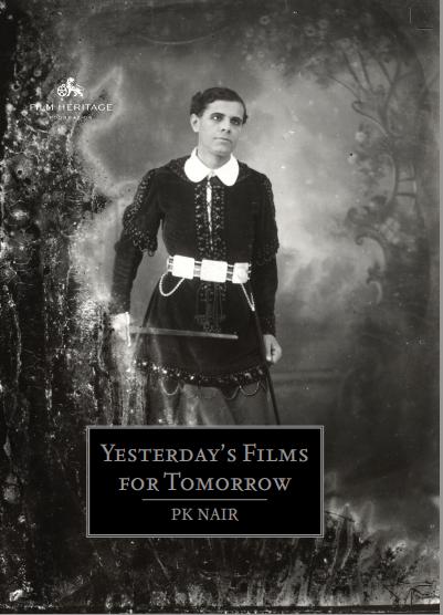 P.K. NairYasterday's Films For TomorrowFilm Heritage, 2017