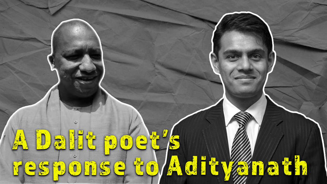 Watch: A Dalit Poet's Response to Adityanath