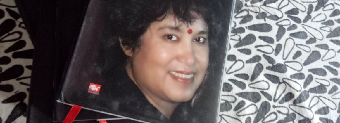 Taslima Nasreen and the Imaginary Homeland of the Exiled