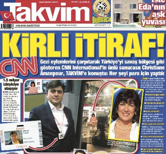 CNN's Christiane Amanpour was indignant after Turkish pro-government daily Takvim published a fake interview with her in which she 'confessed' to being forced to cover the Gezi protests in a way that cast a negative light on Turkey. Screenshot taken from Hurriyet Daily News report on the subject.