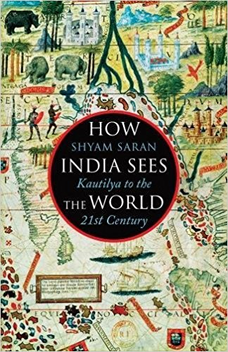 How India Sees the World: Kautilya to the 21st century was published in 2017.