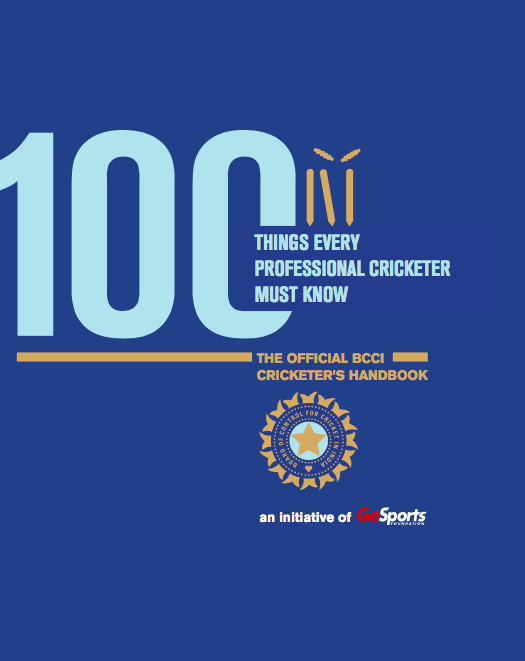 The BCCI's new handbook, 'Hundred Things a Professional Cricketer Must Know'
