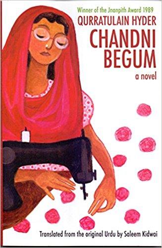 Qurratulain Hyder<br />  <em>Chandni Begum</em> Women Unlimited, 2017 edition