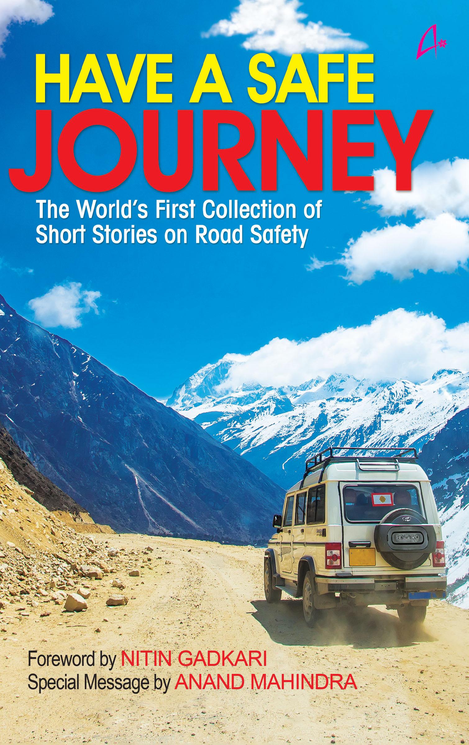 <em>Have a Safe Journey</em> Amarllyis Publishers, 2017