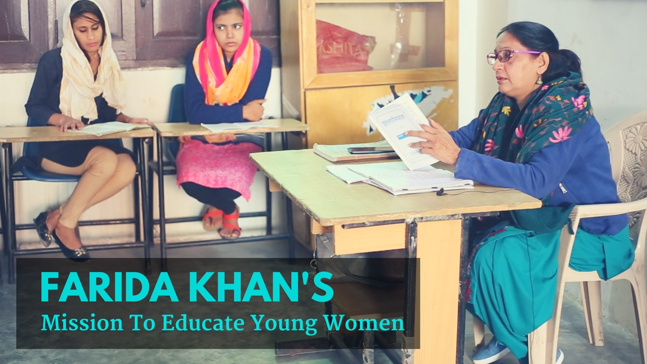 Watch: Farida Khan's Mission to Educate Young Women
